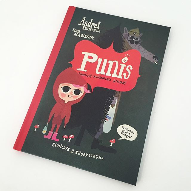 Andrei Huhtala and Sanna Mander's wonderful new book is out now. Punis is a modern day version of Little Red Riding Hood, written entirely in Helsinki slang. A hilarious read, and a beautifully illustrated book. @sannamander @dark104 @schildtssoderstroms #punis